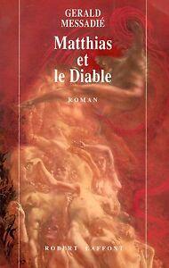 MATTHIAS-ET-LE-DIABLE-GERALD-MESSADIE