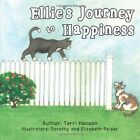 Ellie's Journey to Happiness 9781481737852 by Terri Hanson Paperback