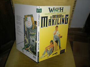 LARGO WINCH N°7 LA FORTERESSE DE MAKILING - EDITION ORIGINALE JUIN 1996