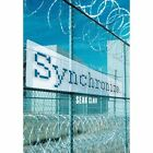 Synchronize 9781449082963 by Sean Clair Hardcover