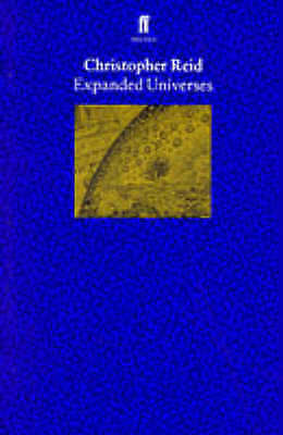 1 of 1 - Expanded Universes, Reid, Christopher, Good Condition Book, ISBN 9780571179244