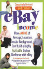 eBay Income: How Anyone of Any Age, Location, &/or Background Can Build a Highly Profitable Online Business with eBay by John Peragine, Jr. (Paperback, 2011)