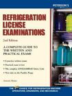 Refrigeration License Examinations : A Complete Guide to the Written and Practical Exams by Antonio Mejias (2002, Paperback, Revised)