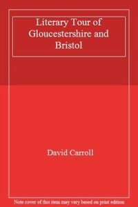 Literary-Links-in-Gloucestershire-and-Bristol-By-David-Carroll