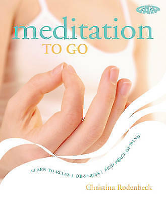 1 of 1 - Meditation: Simple Routines for Home, Work and Travel: Learn to Relax, De-stress