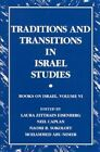 Traditions and Transitions in Israel Studies: Books on Israel:  volume vi by State University of New York Press (Paperback, 2002)