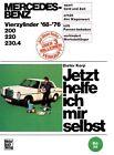 Mercedes-Benz 200 / 220 / 230.4 4Zyl. 1968-1976 von Dieter Korp (1973, Kunststoffeinband)