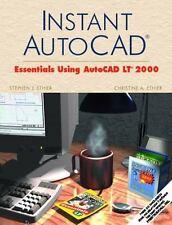 Instant AutoCAD�: Essentials Using AutoCAD LT� 2000