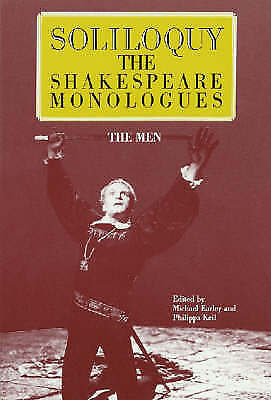 1 of 1 - NEW Soliloquy: The Shakespeare Monologues--The Men (Applause Acting Series)