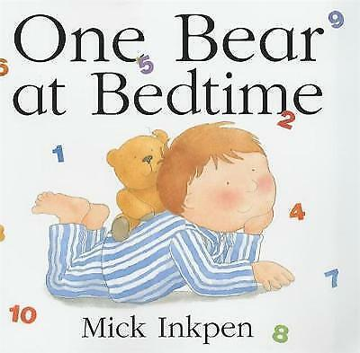 Inkpen, Mick, One Bear At Bedtime, Hardcover, Very Good Book