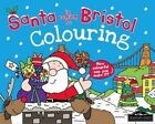 Santa is Coming to Bristol Colouring by Hometown World (Paperback, 2013)