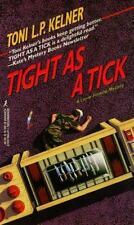 Tight As a Tick by Kensington Publishing Staff and Toni L. P. Kelner