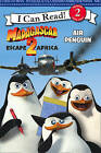 Madagascar: Escape 2 Africa  - Air Penguin: I Can Read!: Bk. 2 by HarperCollins Publishers (Paperback, 2008)