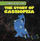 The Story of Cassiopeia by Ingrid Griffin (Hardback, 2015)