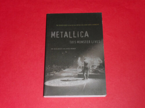 1 of 1 - Metallica – This Monster Lives – by Joe Berlinger & Greg Milner