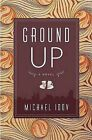 Ground Up by Michael Idov (Paperback / softback, 2009)