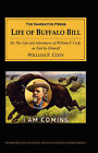 The Life of Buffalo Bill: Or, the Life and Adventures of William F. Cody, as Told by Himself by William F. Cody (Paperback, 2001)