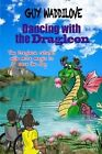 Dancing with the Dragleon by Guy Waddilove (Paperback, 2013)