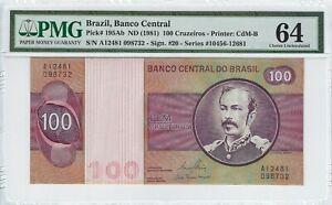 100 Cruzeiros Brésil 1981 PMG 64 Choice UNC Brazil p.195ab