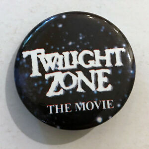 TWILIGHT-ZONE-THE-MOVIE-1983-Promotional-Pinback-Button-Spielberg-Joe-Dante-1-5-034