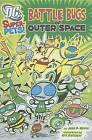 Battle Bugs of Outer Space by Jane B Mason (Hardback, 2011)