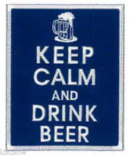 "KEEP CALM and DRINK BEER EMBROIDERED PATCH 8CM X 10CM (3""X 4"")"
