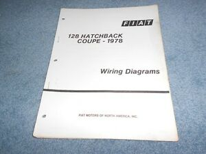 1978 fiat 128 hatchback coupe wiring diagrams technical training rh ebay com