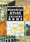 The Penguin Historical Atlas of Ancient Rome by Chris Scarre (Paperback, 1995)