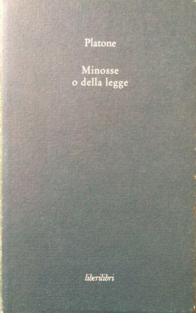 Platone - Minosse o della legge.