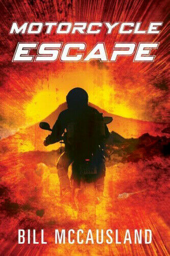Motorcycle Escape by Mccausland, Bill.