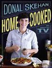 Homecooked von Donal Skehan (2013, Gebundene Ausgabe)