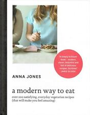 A Modern Way To Eat by Anna Jones and a foreword by Jamie Oliver NEW Hardback