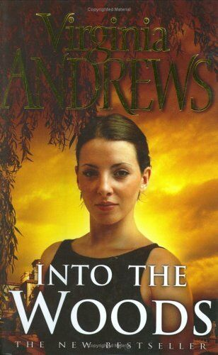 Into the Woods (The De Beers Family) By Virginia Andrews. 9780743232272