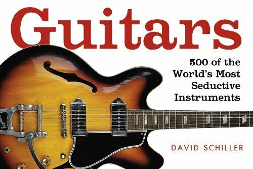 1 of 1 - Guitars: A Celebration of Pure Mojo by David Schiller 0761138005 The Cheap Fast