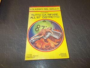 I-CLASSICI-DEL-GIALLO-320-ED-McBAIN-TUTTO-DA-RIFARE-ALL-039-87-DISTRETTO-1979-OK