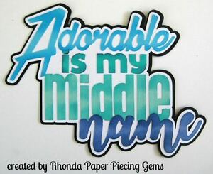 BABY BOY paper piecing title for Premade Scrapbook Pages album die cut by Rhonda