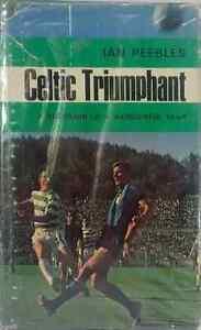 Celtic-Trimphant-a-Souvenir-of-a-Wonderful-Year-by-Ian-Peebles-Vintage-HB-1967