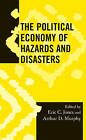 The Political Economy of Hazards and Disasters by AltaMira Press,U.S. (Hardback, 2009)