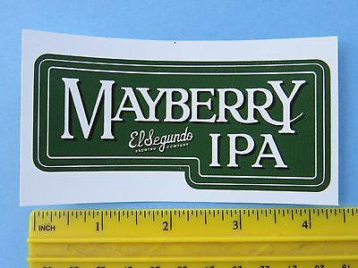 Beer STICKER EL SEGUNDO Brewing Co Mayberry IPA ~ CALIFORNIA Collectible Stuff!