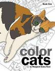 Color Cats Book One: Coloring Pages for Adults by Margaret Gates Root (Paperback / softback, 2015)