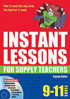 Instant Lessons for Supply Teachers 9-11 by Candy Adler (Mixed media product, 2009)