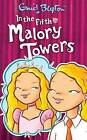 In the Fifth at Malory Towers by Enid Blyton (Paperback, 2006)