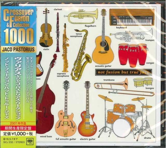 JACO PASTORIUS-NOT FUSION BUT TRUE JAZZ-JAPAN CD Ltd/Ed B63