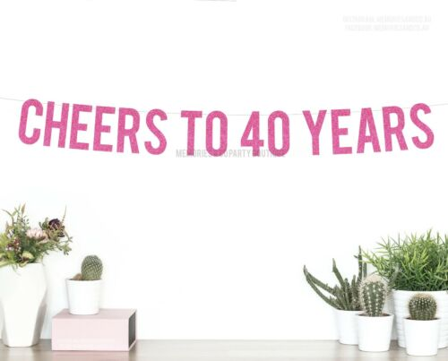 GOLD glitter Letter Garland 40th FORTY Birthday Sign Details about  /CHEERS TO 40 YEARS Banner