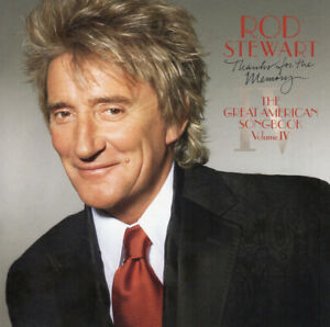ROD STEWART Thanks For The Memory - The Great American Songbook Volume IV~ US CD