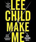 Make Me: A Jack Reacher Novel by Lee Child (CD-Audio, 2015)