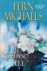 Kiss and Tell by Fern Michaels (Hardback, 2014)