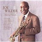 Joe Wilder - Among Friends (2006)