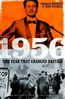 1956: The Year That Changed Britain by Tony Russell, Francis Beckett (Hardback, 2015)