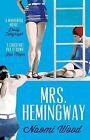 Mrs. Hemingway by Naomi Wood (Paperback, 2015)